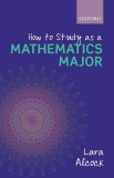 How to Study as a Mathematics Major (Alcock)