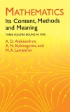 Mathematics: Its Content, Methods and Meaning (Aleksandrov et al.)